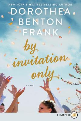 By Invitation Only: A Novel Cover Image
