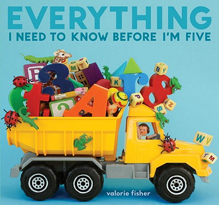 Everything I Need to Know Before I'm Five Cover