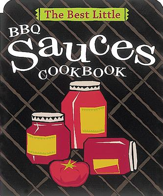 The Best Little BBQ Sauces Cookbook Cover