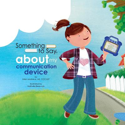 Something to Say about My Communication Device Cover Image