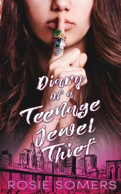 Diary of a Teenage Jewel Thief Cover Image