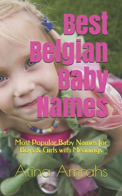 Best Belgian Baby Names: Most Popular Baby Names for Boys & Girls with Meanings Cover Image