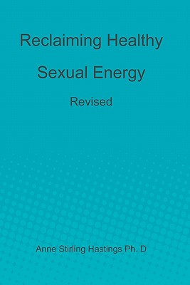 Reclaiming Healthy Sexual Energy: Revised Cover Image