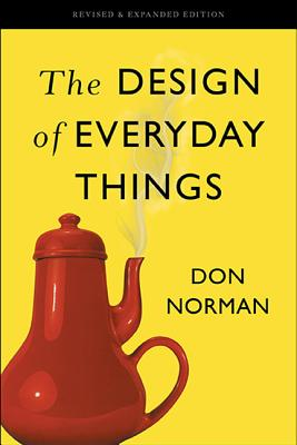 The Design of Everyday Things: Revised and Expanded Edition Cover Image