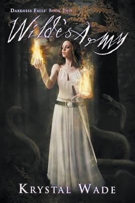 Wilde's Army (Darkness Falls, Book Two) Cover