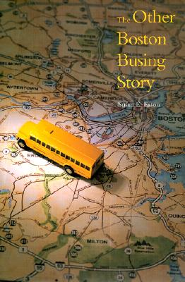 Cover for The Other Boston Busing Story