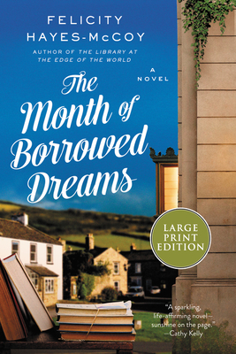 The Month of Borrowed Dreams: A Novel (Finfarran Peninsula) Cover Image