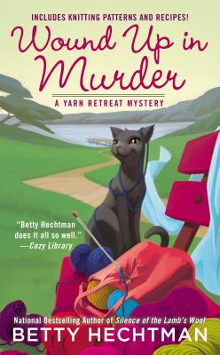 Wound Up in Murder (A Yarn Retreat Mystery #3) Cover Image