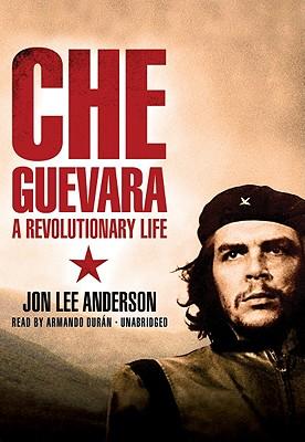 Che Guevara: A Revolutionary Life (Part A) Cover Image