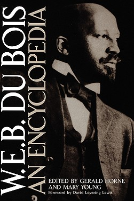 W.E.B. Du Bois: An Encyclopedia Cover Image