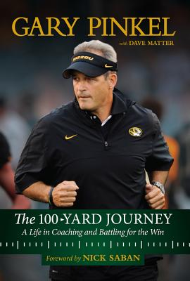 The 100-Yard Journey: A Life in Coaching and Battling for the Win Cover Image