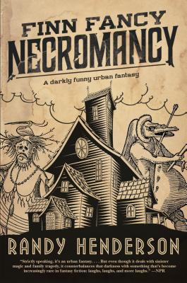 Finn Fancy Necromancy: The Familia Arcana, Book 1 Cover Image