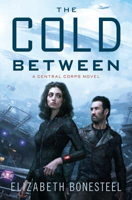 The Cold Between: A Central Corps Novel Cover Image