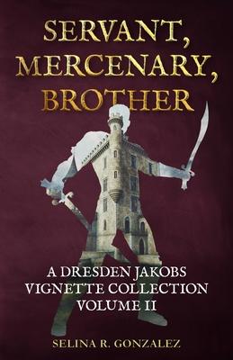 Cover for Servant, Mercenary, Brother