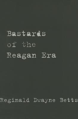 Bastards of the Reagan Era (Stahlecker Selections) Cover Image