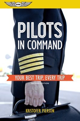 Pilots in Command: Your Best Trip, Every Trip Cover Image