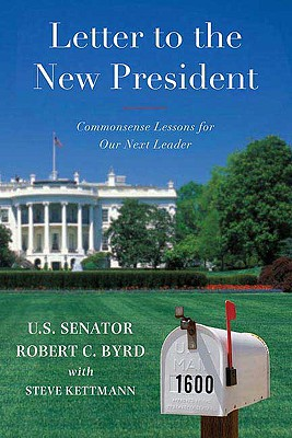 Letter to a New President: Commonsense Lessons for Our Next