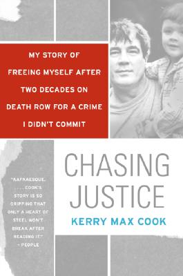 Chasing Justice: My Story of Freeing Myself After Two Decades on Death Row for a Crime I Didn't Commit Cover Image