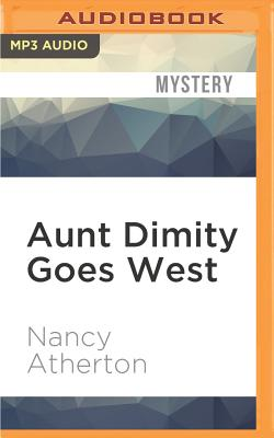 Aunt Dimity Goes West Cover Image
