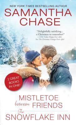 Mistletoe Between Friends/The Snowflake Inn Cover Image