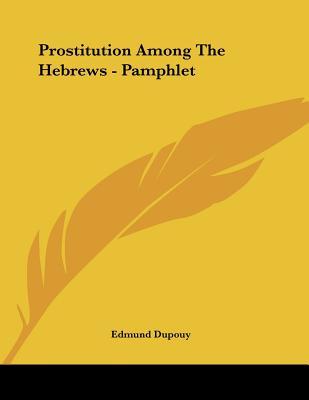 Prostitution Among The Hebrews - Pamphlet Cover Image