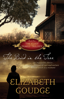Cover for The Bird in the Tree (Eliot Family Trilogy #1)
