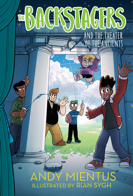 The Backstagers and the Theater of the Ancients (Backstagers#2) Cover Image