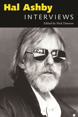Hal Ashby: Interviews (Conversations with Filmmakers) Cover Image