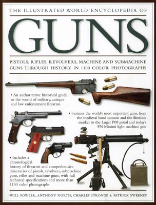 The Illustrated World Encyclopedia of Guns Cover Image