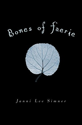 Bones of Faerie Cover
