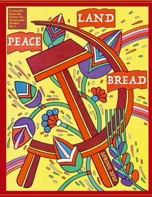 Peace, Land, and Bread: Issue 1 Cover Image