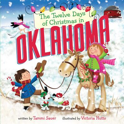 Cover for The Twelve Days of Christmas in Oklahoma (Twelve Days of Christmas in America)