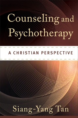 Counseling and Psychotherapy: A Christian Perspective Cover Image
