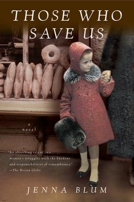 Those Who Save UsJenna Blum