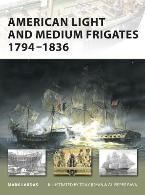 American Light and Medium Frigates, 1794-1836 Cover