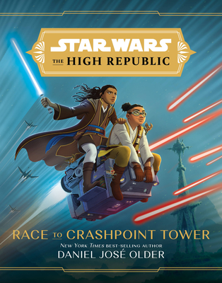 Star Wars The High Republic: Race to Crashpoint Tower Cover Image
