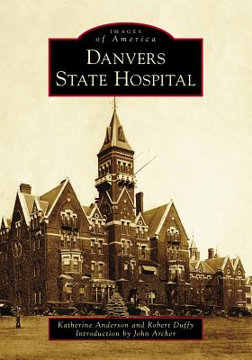 Danvers State Hospital Cover Image