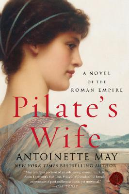 Pilate's Wife: A Novel of the Roman Empire Cover Image
