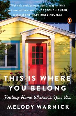 This Is Where You Belong: Finding Home Wherever You Are Cover Image