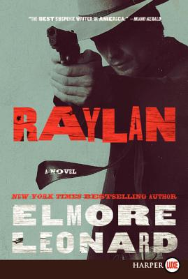 Raylan LP: A Decker/Lazarus Novel Cover Image