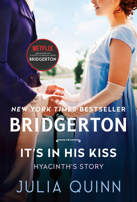 It's in His Kiss: Bridgerton (Bridgertons #7) Cover Image
