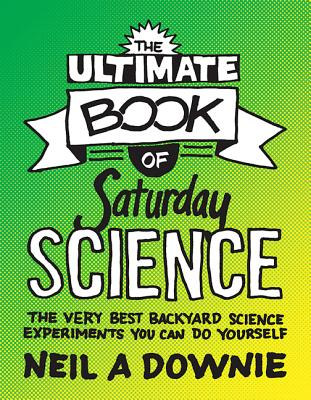 The Ultimate Book of Saturday Science Cover