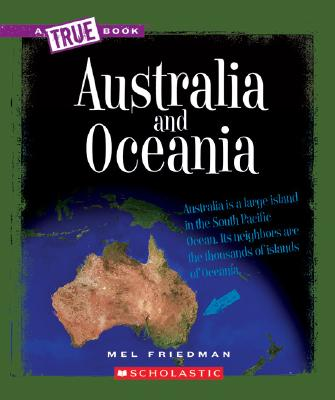 Australia and Oceania (A True Book: Continents) (Library Edition) Cover Image