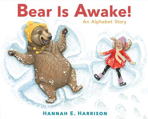 Bear Is Awake!: An Alphabet Story Cover Image