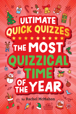 The Most Quizzical Time of the Year (Ultimate Quick Quizzes) Cover Image
