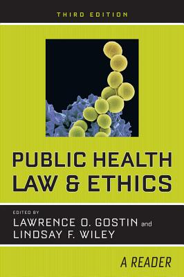Public Health Law and Ethics: A Reader Cover Image