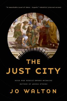 The Just City (Thessaly #1) Cover Image