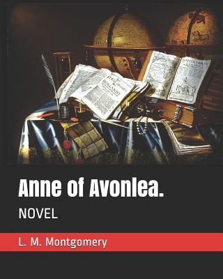 Anne of Avonlea.: Novel Cover Image