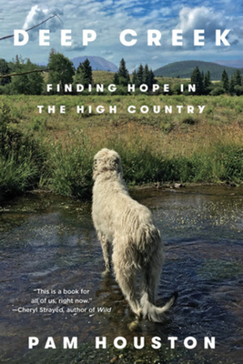 Deep Creek: Finding Hope in the High Country Cover Image