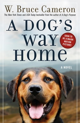 A Dog's Way Home: A Novel Cover Image